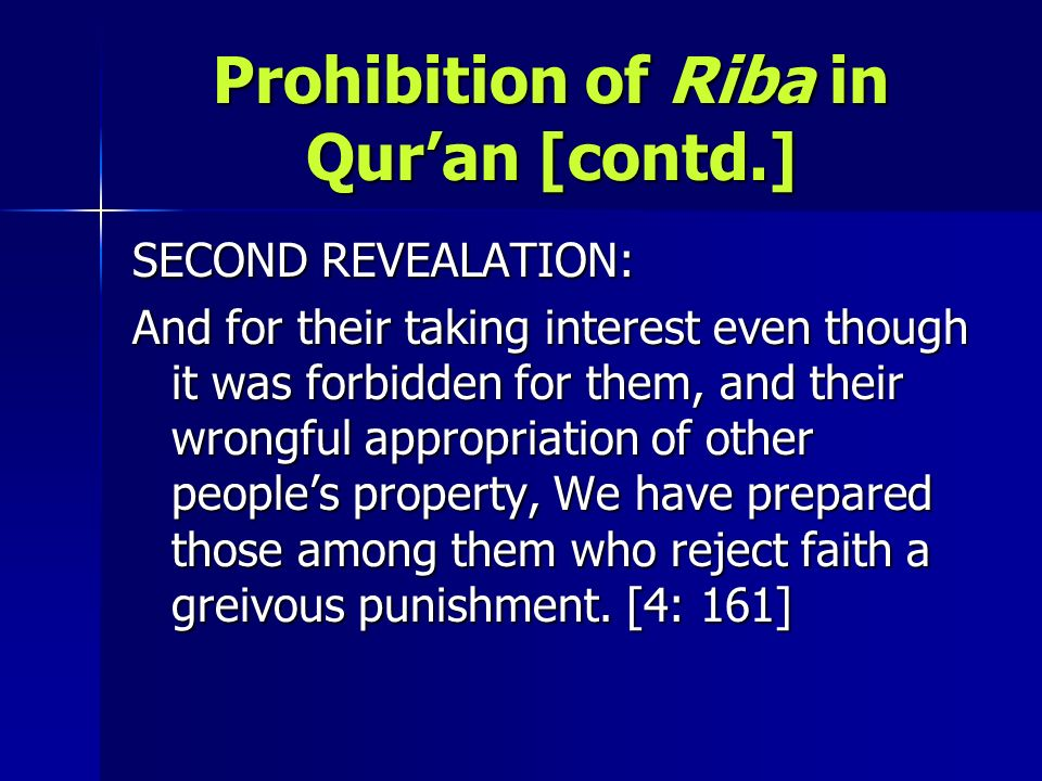 Prohibition of Riba in Qur'an [contd.]